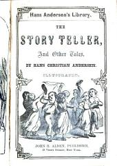 The Story Teller, & Other Tales