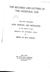 The Records and Letters of the Apostolic Age: The New Testament