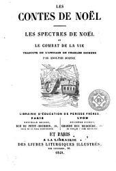 Les Spectres de Nöel: et Le Combat de la vie