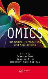 OMICS: Biomedical Perspectives and Applications