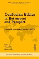 Confucian Ethics in Retrospect and Prospect PDF