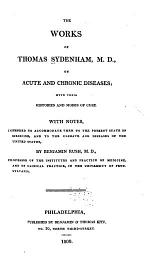 The Works of Thomas Sydenham, M.D., on Acute and Chronic Diseases