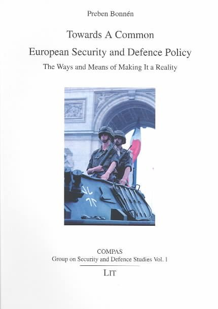Towards a Common European Security and Defence Policy