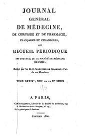 Journal général de médecine, de chirurgie et de pharmacie franc̜aises et étrangeres, ou, Recueil périodique de la Société de médecine de Paris: Volume74