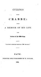 Cullings from Crabbe: with a memoir of his life