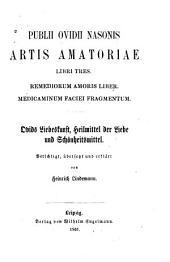 Artis amatoriae libri tres: Remediorum amoris liber, Medicaminum faciei fragmentum