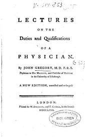 Lectures on the Duties and Qualifications of a Physician