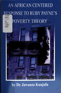 An African Centered Response to Ruby Payne s Poverty Theory