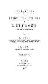 Recherches sur l'histoire et la littérature de l'Espagne pendant le moyen âge: Volume2