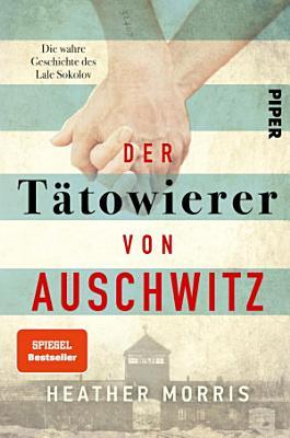Der T  towierer von Auschwitz PDF