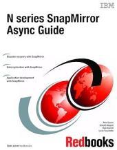 N series SnapMirror Async Guide