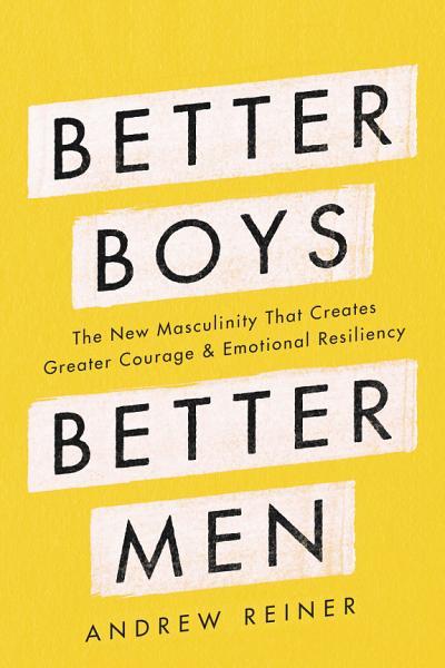 Download Better Boys  Better Men Book