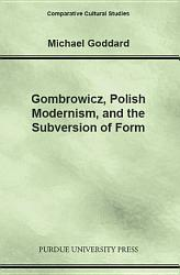 Gombrowicz  Polish Modernism  and the Subversion of Form PDF