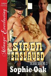 Siren Enslaved [Texas Sirens 3]