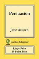 Persuasion (Cactus Classics Large Print)