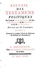 Testament du cardinal de Richelieu, 1. ptie