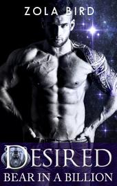 Bear in a Billion: Desired: Paranormal Shifter Romance