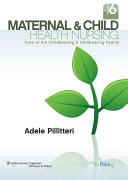Maternal and Child Health Nursing  6th Ed    Prepu   Nursing in Today s World  10th Ed  PDF