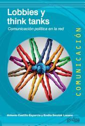 Lobbies y think tanks: Comunicación política en la red