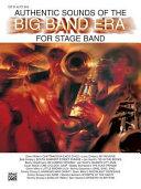 Authentic Sounds of the Big Band Era: 1st E-Flat Alto Saxophone
