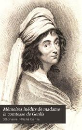 Mémoires inédits de madame la comtesse de Genlis: pour servir à l'histoire des dix-huitième et dix-neuvième siècles, Volume8