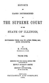 Reports of Cases Determined in the Supreme Court of the State of Illinois: Volume 18
