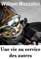 Une vie au service des autres