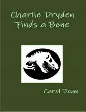 Charlie Dryden Finds a Bone