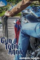Gun Totin  Annie PDF