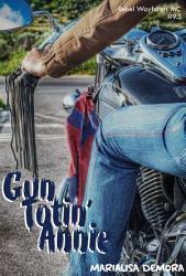 Gun Totin Annie Book PDF