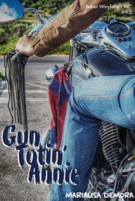 Gun Totin  Annie