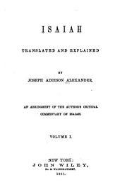 Isaiah, Translated and Explained: Isaiah I-XXXV