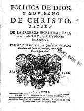 Politica de Dios y govierno de Christo sacada de la sagrada escritura