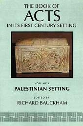 The Book of Acts Ain Its Palestinian Setting