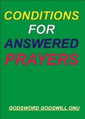 Conditions for Answered Prayers: Receiving Answers to Our Prayers