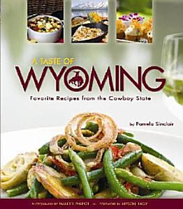A Taste of Wyoming Book