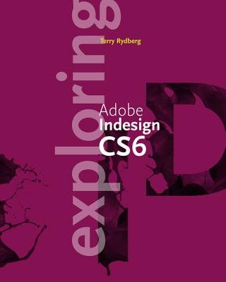 Exploring Adobe InDesign CS6 PDF