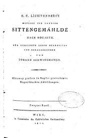 Witzige und launige Schriften: ¬G. ¬C. ¬Lichtenbergs Witzige und launige Sittengemählde nach Hogarth ; Bd. 2, Band 5