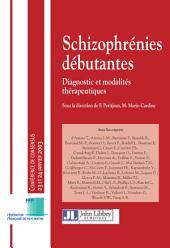 Schizophrénie débutantes: Diagnostics et modalités thérapeutiques