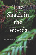 The Shack in the Woods Book