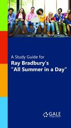 A Study Guide for Ray Bradbury s  All Summer in a Day  PDF