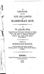 A Lecture on the Life and Labours of Rammohan Roy