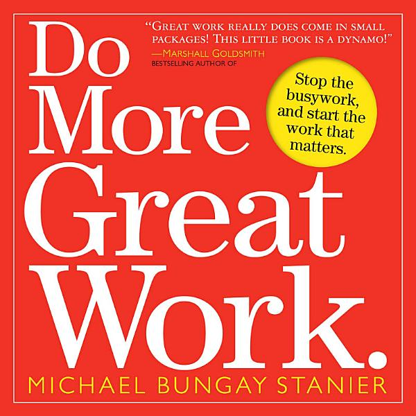 Download Do More Great Work  Book