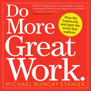 Do More Great Work  Book