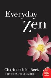 Everyday Zen: Love and Work
