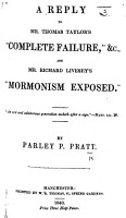 A Reply to Mr  Thomas Taylor s  Complete Failure   c   and Mr  R  Livesey s    Mormonism Exposed     PDF
