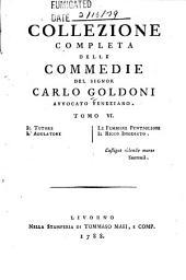 Collezione completa delle commedie del signor Carlo Goldoni: Volume 6