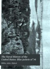 The Naval History of the United States: Volume 1
