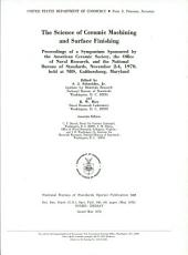 The Science of Ceramic Machining and Surface Finishing: Proceedings ...