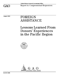 Foreign assistance   lessons learned from donors  experiences in the Pacific Region   report to congressional requesters PDF